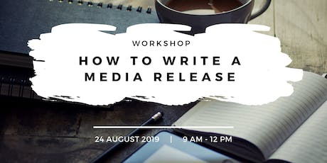 How to Write a Media Release tickets