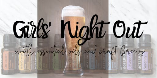 Girls' Night Out with Essential Oils