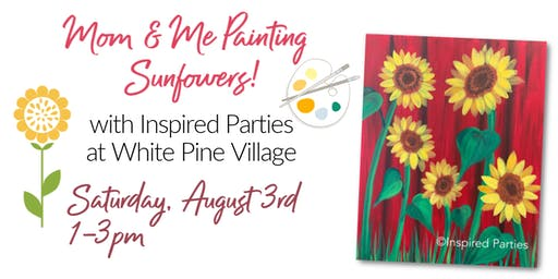Mom & Me Painting Sunflowers!