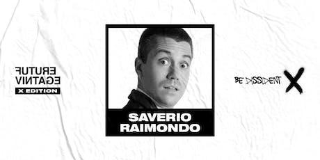 For Laughs' Sake e Aguilar presenta: SAVERIO RAIMONDO // Future Vintage Festival 2019 entradas