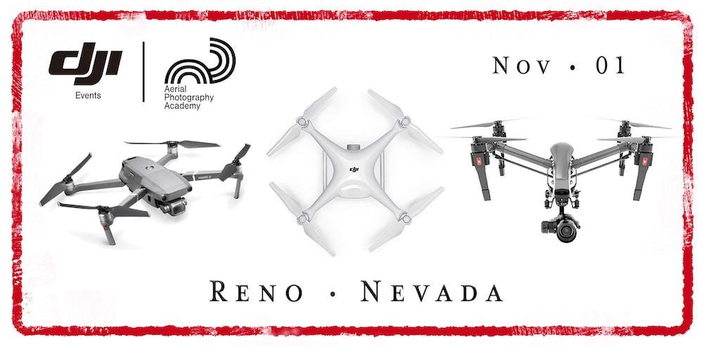 DJI Drone Photo Academy – Reno, NV Registration, Fri, Nov 1