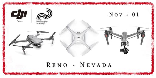 DJI Drone Photo Academy – Reno, NV
