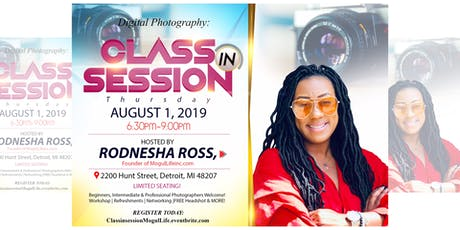 Mogul Life inc Photography Workshop: Class in Session tickets
