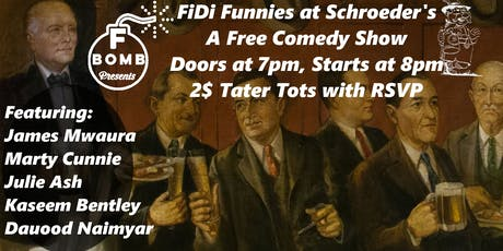 F Bomb Presents: FiDi Funnies, a Free Comedy Show tickets