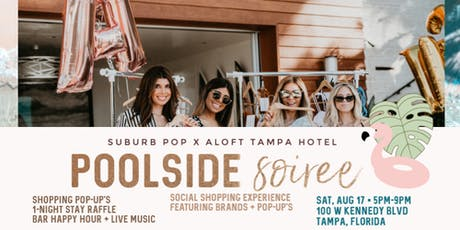 Poolside Soiree POP-UP tickets