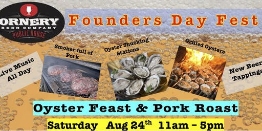 Oyster Fest & Pork Roast - An Ornery Founding Day Celebration!