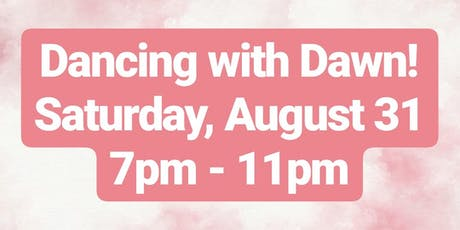 Dancing with Dawn! tickets