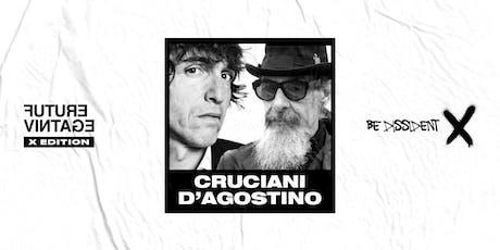 ROBERTO D'AGOSTINO & GIUSEPPE CRUCIANI // Future Vintage Festival 2019 biglietti
