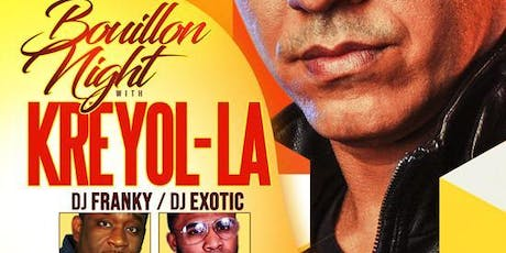 KREYOLLA BOUILLON NIGHT tickets