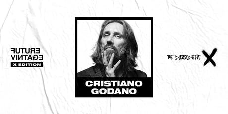 CRISTIANO GODANO // Future Vintage Festival 2019 tickets