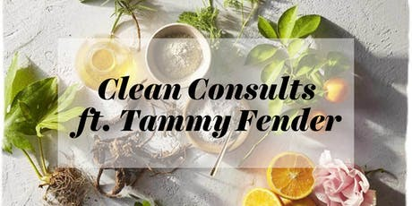 Tammy Fender Clean Consults tickets