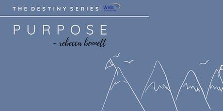 The Destiny Series:  Purpose  tickets