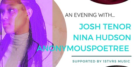 An Evening with Josh Tenor, Nina Hudson & AnonymousPoetree tickets