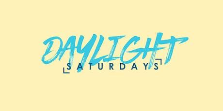 Daylight Saturday's tickets