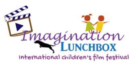 3rd annual 'Imagination Lunchbox International Children's Film Festival' Screenings tickets