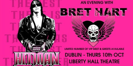 BRET HART - Dublin - Inside The Ropes Live! tickets