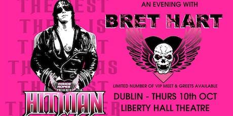 BRET HART - Dublin - Inside The Ropes Live! tickets