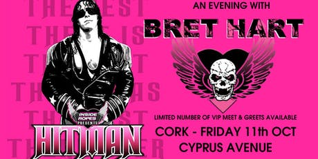 BRET HART - Cork - Inside The Ropes Live! tickets