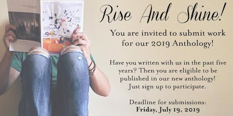 Participate in  Our 2019 Anthology: Rise and Shine! tickets