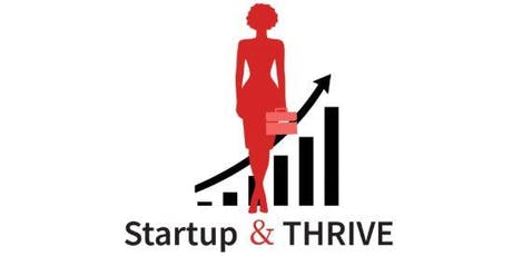 Startup & THRIVE! Because We Can't Afford To Fail tickets