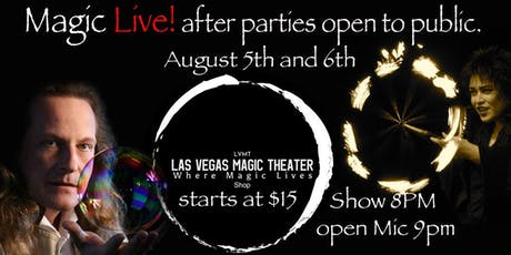 Magic Live Parties & Magic Show then open mic at Las Vegas Magic Theater. tickets
