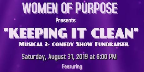 """Keeping It Clean"" Musical & Comedy Show tickets"