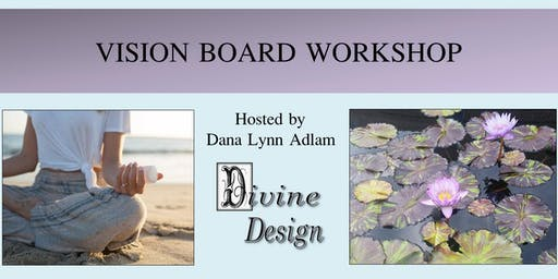 Divine Design Vision Board Workshop