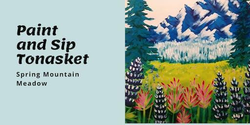 Paint and Sip Tea Tonasket: Spring Mountain Meadow