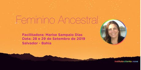 Feminino Ancestral em Salvador :: Marise Sampaio Dias ingressos