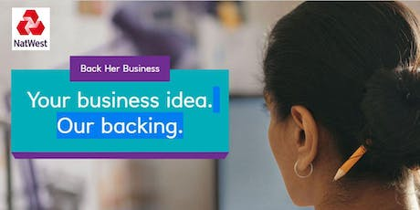 BACK HER BUSINESS! HOW TO WIN £2,500 FUNDING! tickets