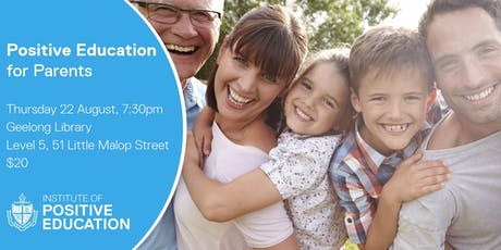 Positive Education for Parents, Geelong (August 2019) tickets