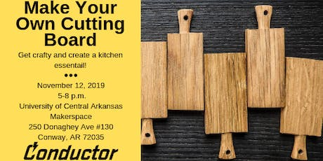 Make Your Own Cutting Board tickets