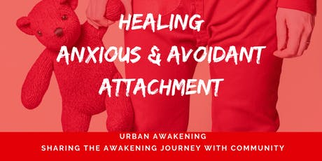 Urban Awakening - Healing Anxious & Avoidant Attachment tickets