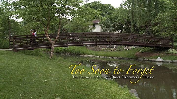 Documentary: Too Soon To Forget -  The Journey of Younger Onset A.D. image
