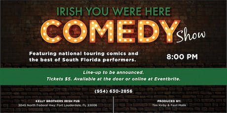Comedy Night at Kelly Brothers August 8th! tickets
