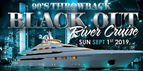 90's Throwback Blackout River Cruise tickets