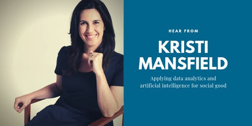 Apply Data Analytics & AI For Social Good with Kristi Mansfield