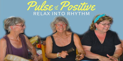 PULSE of POSITIVE LIVING - Relax into Rhythm