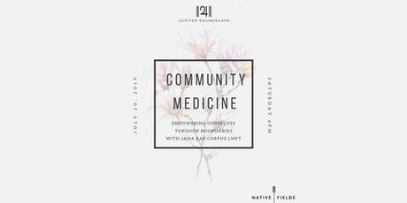 Community Medicine: Empowering through Boundaries tickets