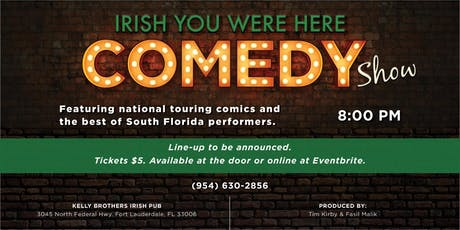 Comedy Night at Kelly Brothers August 22nd! tickets