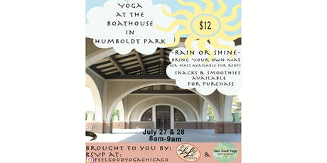 Feel Good Yoga at the Boathouse in Humboldt Park! tickets
