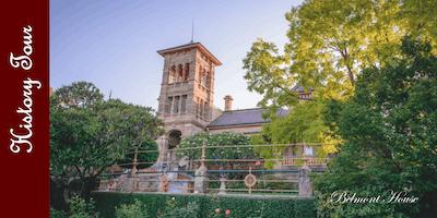 Belmont House History Tour