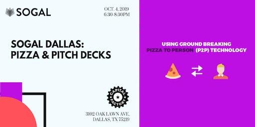 SoGal Dallas: Pizza and Pitch Decks