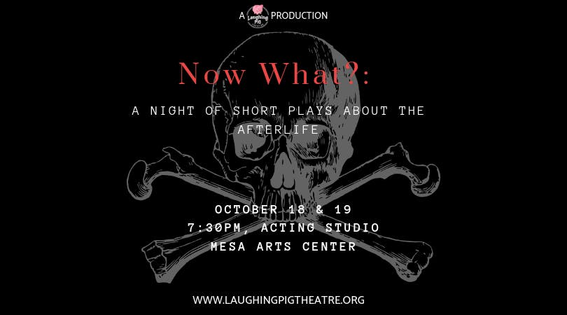 Now What?: a night of short plays about afterlife