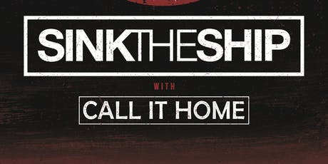 Call It Home, Sink The Ship, Glass Lungs, Nepenthe + more at Gold Sounds tickets
