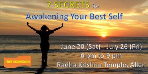 7 Secrets for Awakening your Best Self, Allen, TX