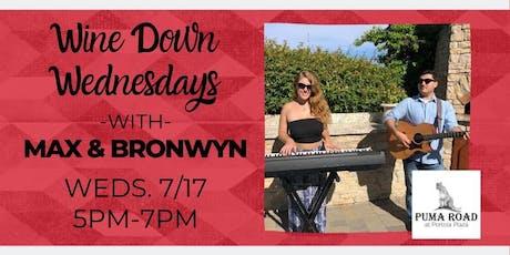 Wine Down Wednesdays - Max & Bronwyn tickets