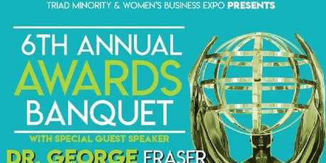 Triad Minority and Women's Business Expo Awards Banquet tickets
