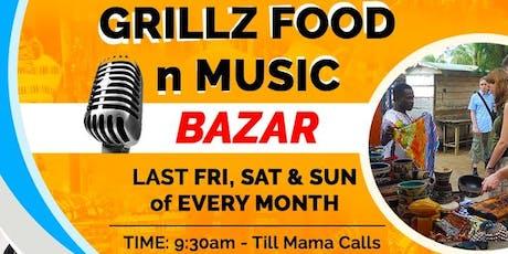 Grillz Food n Music Bazar tickets