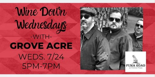Wine Down Wednesdays - Grove Acre